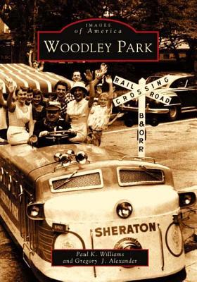 Woodley Park - Williams, Paul K, and Alexander, Gregory J