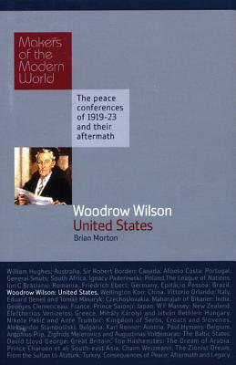 Woodrow Wilson: USA - Morton, Brian