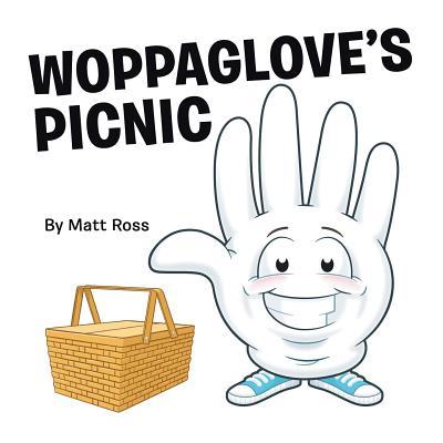 Woppaglove's Picnic - Ross, Matthew