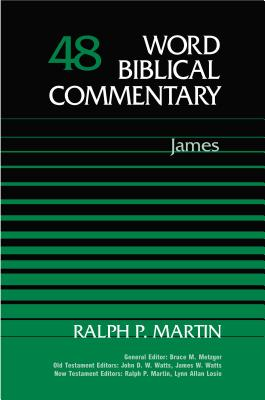 Word Biblical Commentary: James - Martin, Ralph P.