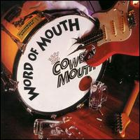 Word of Mouth - Cowboy Mouth