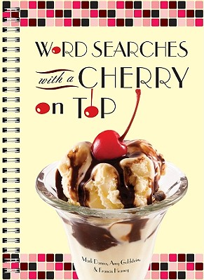 Word Searches with a Cherry on Top - Danna, Mark, and Goldstein, Amy, and Heaney, Francis