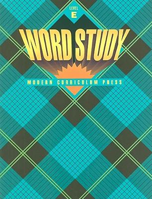 Word Study, Level E - Modern Curriculum Press (Creator)