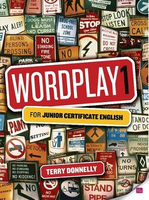Wordplay: v. 1: for Junior Certificate English - Donnelly, Terry