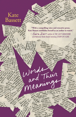 Words and Their Meanings - Bassett, Kate