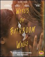 Words on Bathroom Walls [Includes Digital Copy] [Blu-ray]