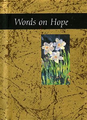 Words on Hope - Exley, Helen (Editor)