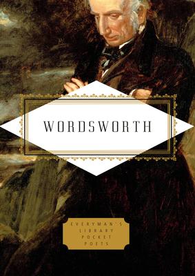 Wordsworth: Poems - Wordsworth, William, and Washington, Peter (Editor)