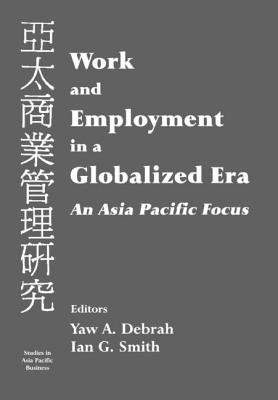 Work and Employment in a Globalized Era - Debrah, Yaw a