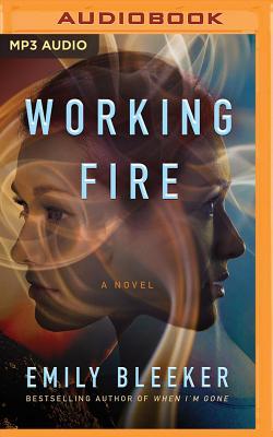 Working Fire - Bleeker, Emily