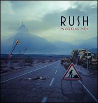 Working Men - Rush