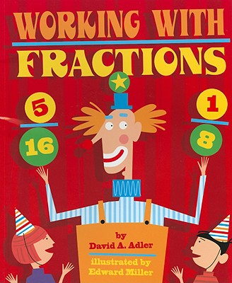 Working with Fractions - Adler, David A