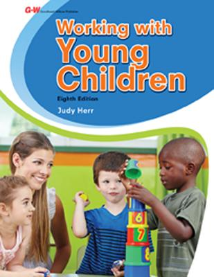 Working with Young Children - Herr, Judy, Dr., Ed.D., and Herr Ed D, Judy