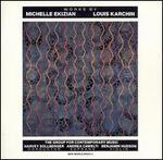 Works by Michelle Ekizian & Louis Karchin
