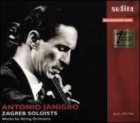 Works for String Orchestra - Antonio Janigro (cello); Gunhild Stappenbeck (cembalo); Stefano Passaggio (viola); I Solisti di Zagreb;...