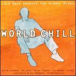 World Chill: Laid-Back Grooves for Global Minds