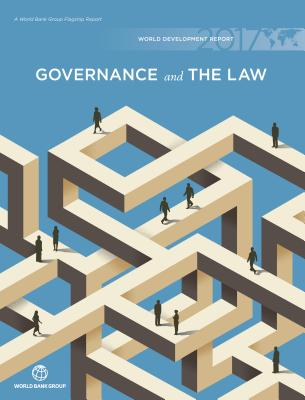 World Development Report: Governance and the Law - World Bank Group