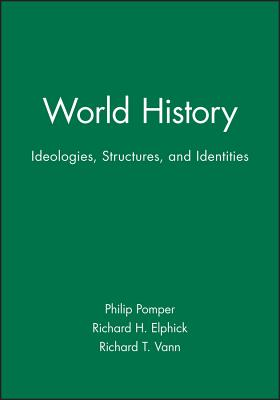 World History - Pomper, Philip, Professor (Editor), and Elphick, Richard H (Editor), and Vann, Richard T