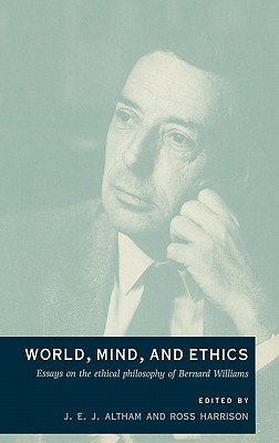 World, Mind, and Ethics - Altham, J E J (Editor), and Harrison, Ross (Editor)
