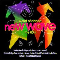 World of Dance: New Wave-The 80's - Various Artists