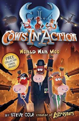 World War Moo - Cole, Stephen