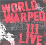 World Warped, Vol. 3: Live