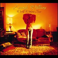 World Without Tears - Lucinda Williams