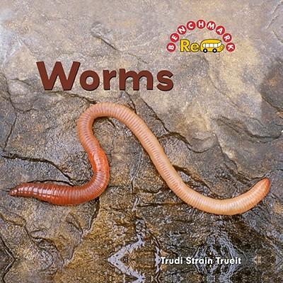 Worms - Trueit, Trudi Strain