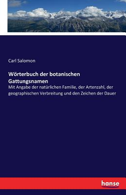 Worterbuch Der Botanischen Gattungsnamen - Salomon, Carl