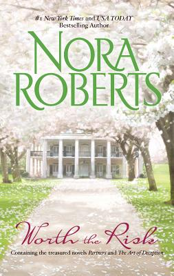 Worth the Risk - Roberts, Nora