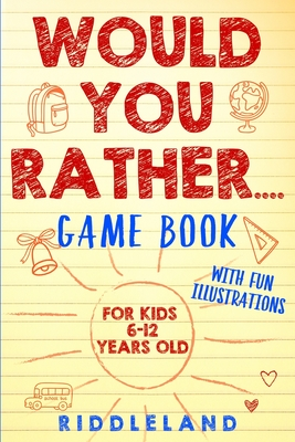 Would You Rather Game Book - Riddleland