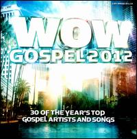 Wow Gospel 2012 - Various Artists