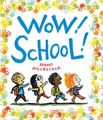 Wow! School! - Neubecker, Robert
