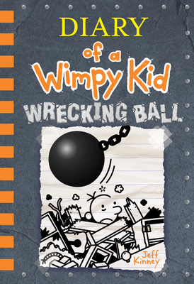 Wrecking Ball (Diary of a Wimpy Kid Book 14) - Kinney, Jeff
