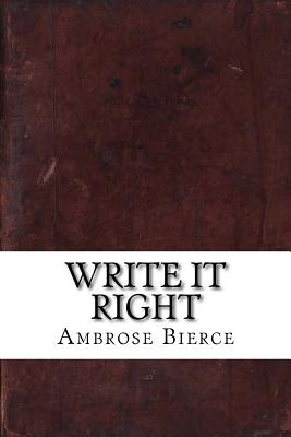 Write It Right - Bierce, Ambrose