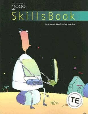 Write Source 2000 Skills Book, Level 6: Editing and Proofreading Practice - Sebranek, Pat, and Kemper, Dave