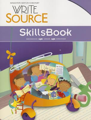 Write Source: Skillsbook Student Edition Grade 1 - Great Source (Prepared for publication by)