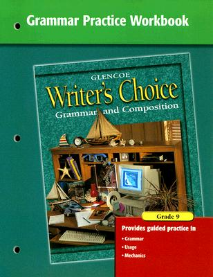 Writers choice grammar practice workbook grade 9 grammar and writers choice grammar practice workbook grade 9 grammar and composition mcgraw hill fandeluxe Images