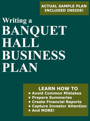 Writing A Banquet Hall Business Plan Book By Jorge Herrera - Banquet hall business plan template