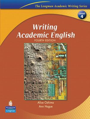 Writing Academic English with Criterion Publisher's Version - Oshima, Alice, and Hogue, Ann