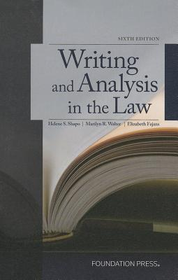 Writing and Analysis in the Law - Shapo, Helene S., and Walter, Marilyn, and Fajans, Elizabeth