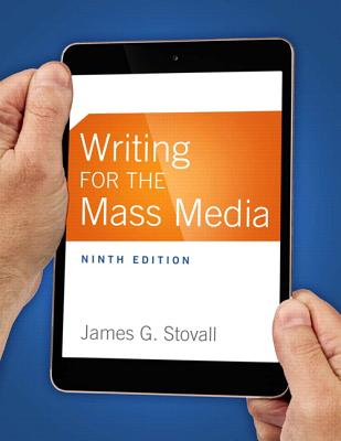 Writing for the Mass Media - Stovall, James G.