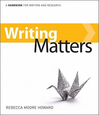Writing Matters: A Handbook for Writing and Research, 2nd edition
