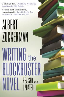 Writing the Blockbuster Novel - Zuckerman, Albert