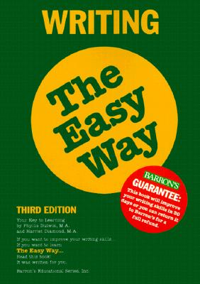 Writing the Easy Way - Dutwin, Phyllis, and Diamond, Harriet