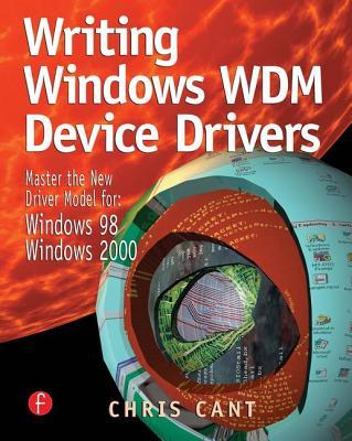 Writing Windows WDM Device Drivers - Cant, Chris