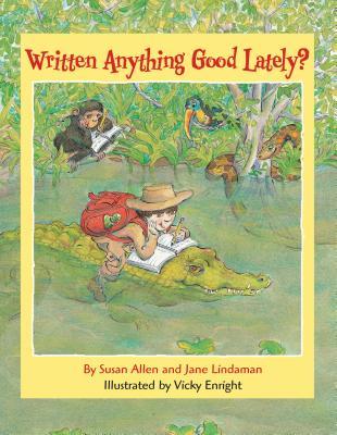 Written Anything Good Lately? - Allen, Susan