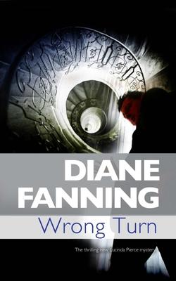 Wrong Turn - Fanning, Diane