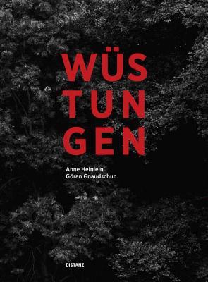 Wustungen - Heinlein, Anne (Editor)