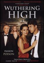 Wuthering High - Anthony DiBlasi